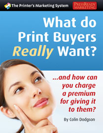 Download Free report, What Do Print Buyers Really Want?